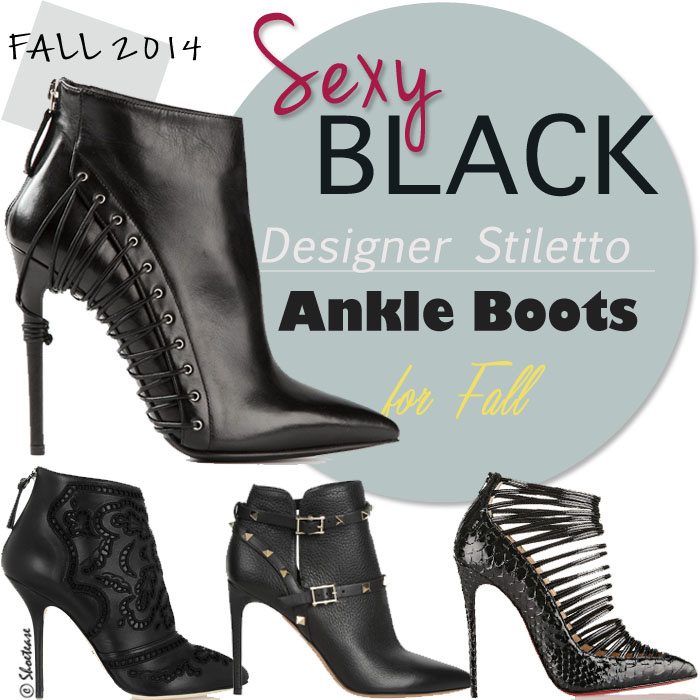Stiletto Ankle Boots for Fall 2014