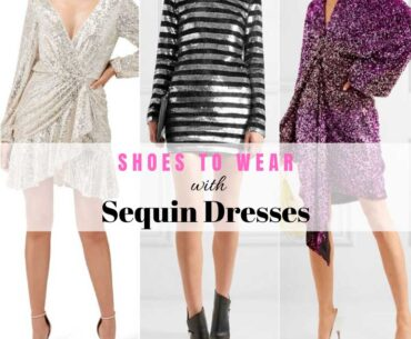 Best Shoes to Wear with Sequin Dresses
