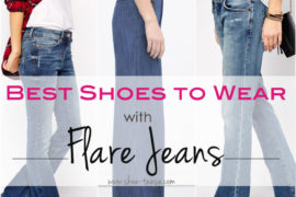 ca1644535b1 Top 7 Shoes to Wear with Flare Jeans in 2018