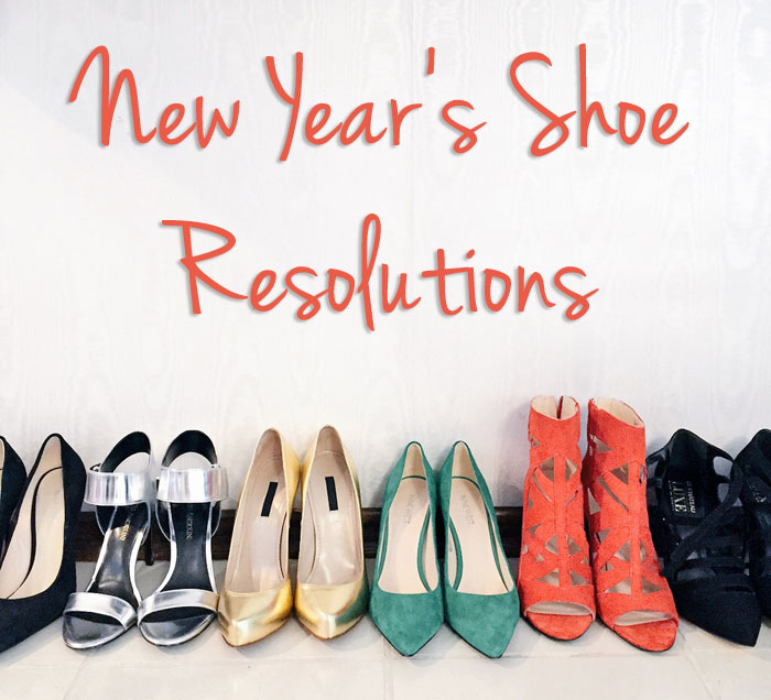 Your Top 5 New Year's Shoe Resolutions