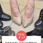 Best Shoe Quotes for Shoe Lovers text above image of glitter gold heels worn on feet.