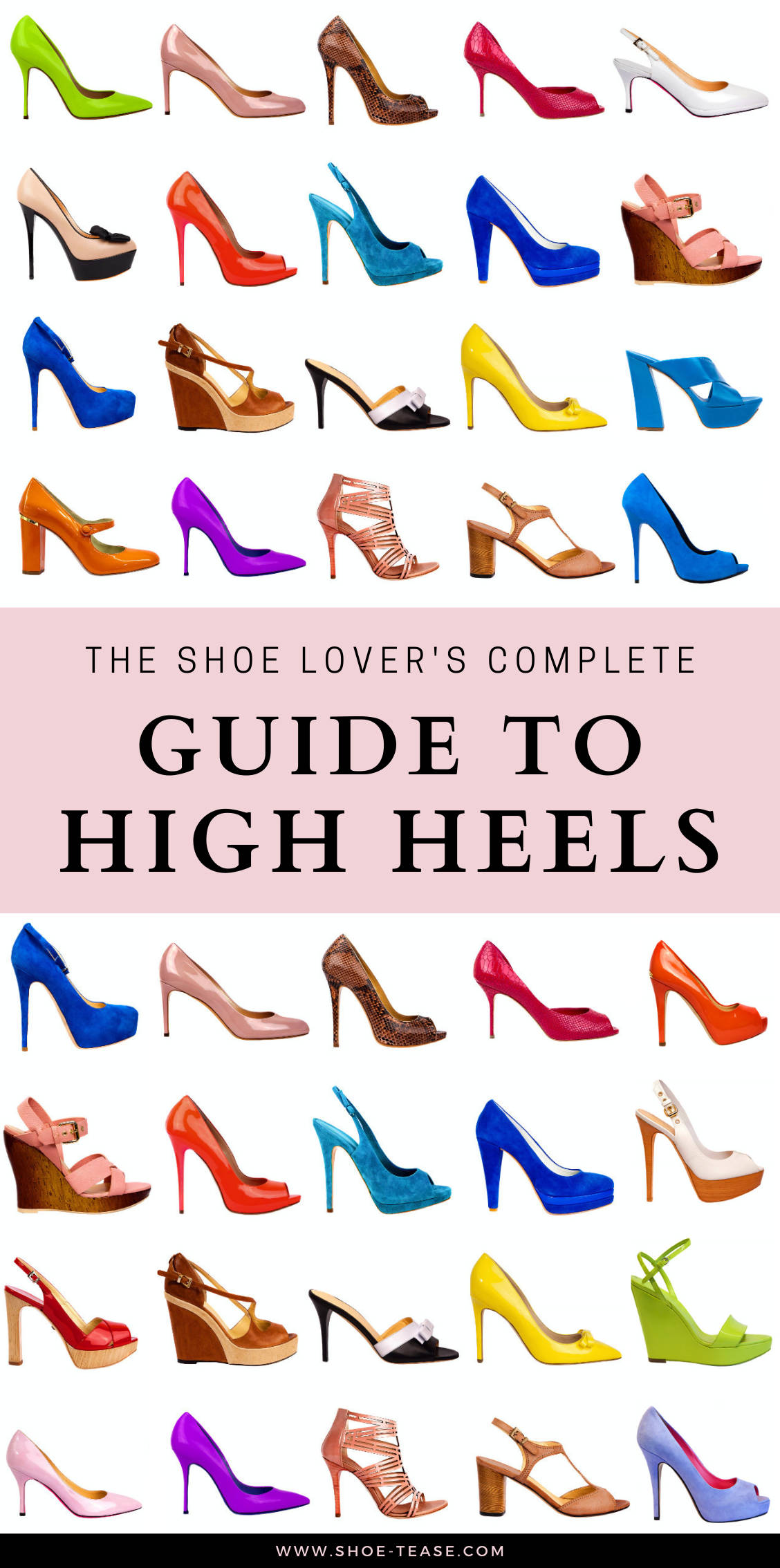 """Text """"The Shoe Lover's Guide to High Heels"""" over illustrations of different types of heels in different of colorful shoes on white background."""